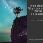 northern nightscape night calendar 2016